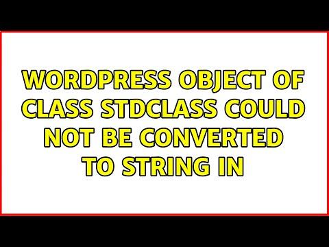 Stdclass object wordpress