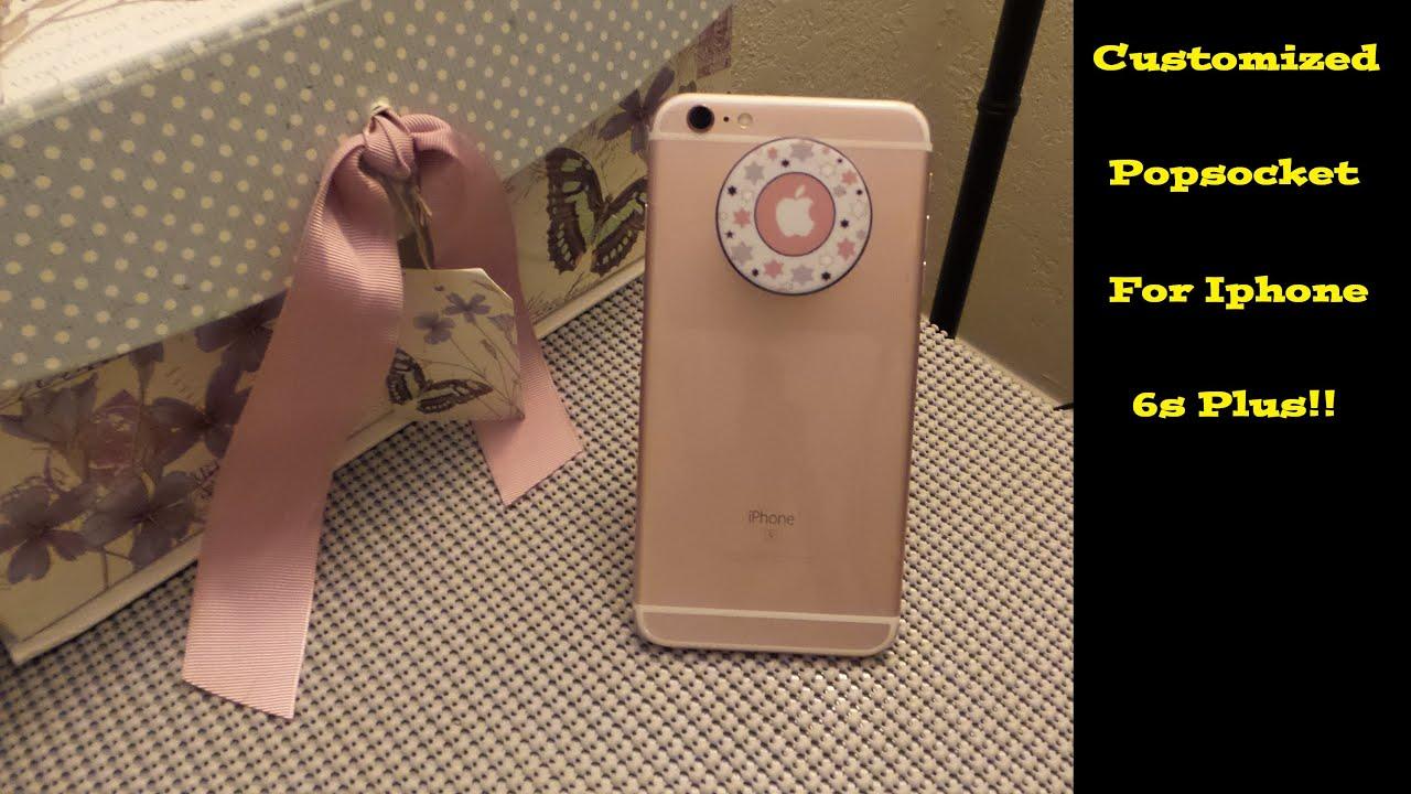 best website 13a59 9b65f Iphone 6s Plus w Custom Popsocket!