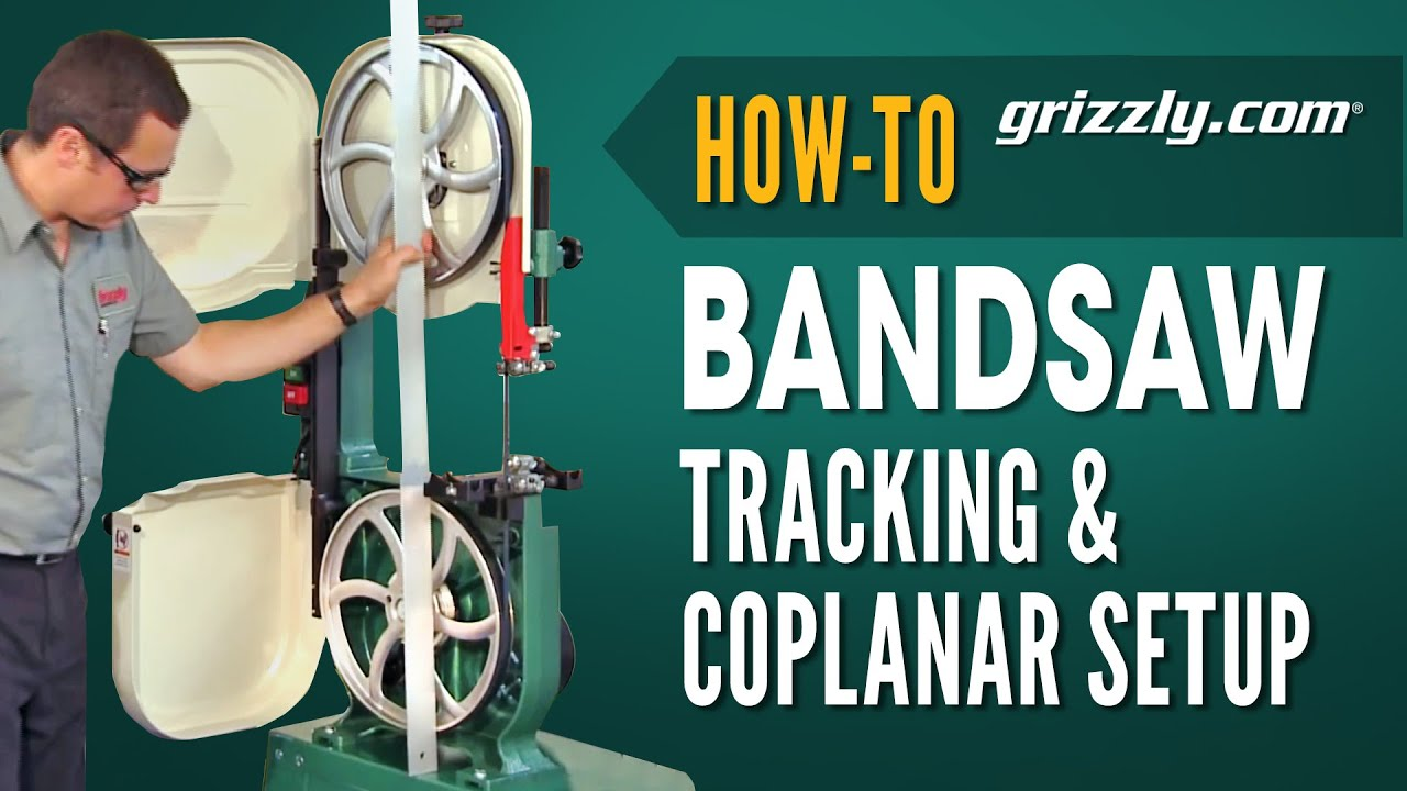 How to bandsaw tracking coplaner adjustment youtube greentooth