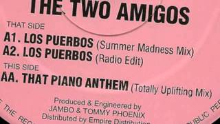 The Two Amigos - Los Puerbos / That Piano Anthem
