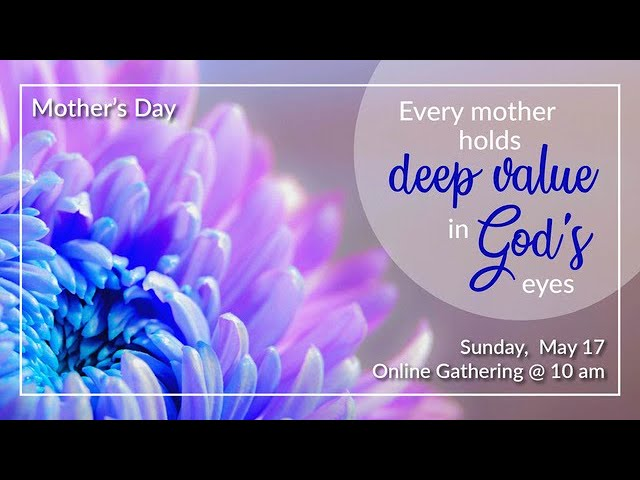 May 10 - Honor Your Mother