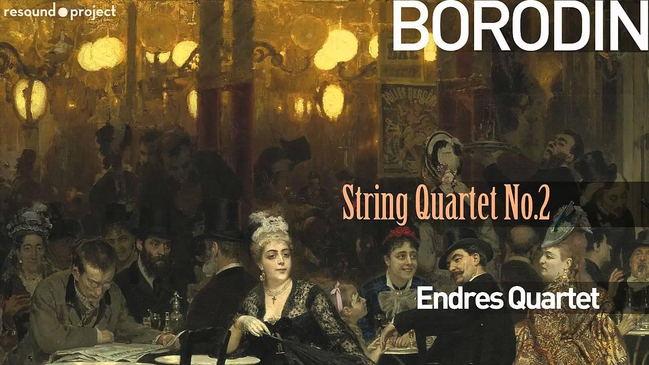 Borodin - String Quartet No.2 - Endres Quartet (1957)