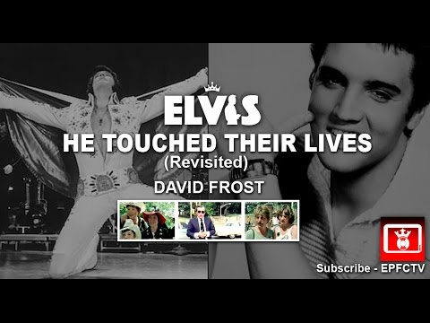 ELVIS - HE TOUCHED THEIR LIVES REVISITED WITH DAVID FROST (1980)
