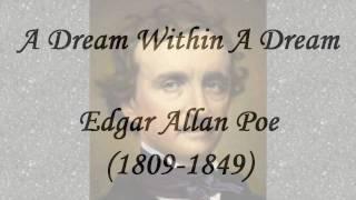 A Dream Within A Dream by Edgar Allan Poe (read by Tom O'Bedlam)