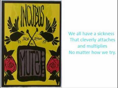 Incubus - Dig Lyrics