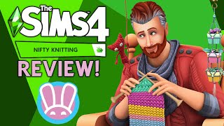 🧶 The Sims 4: Nifty Knitting Stuff Pack REVIEW! | COMPLETE In-Depth Gameplay OVERVIEW!