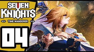 Seven Knights - Time Wanderer -  Gameplay Walkthrough Part 4 - Nintendo Switch