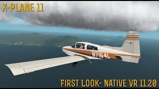 [X-Plane 11] **SPECIAL** First Look at Native VR 11.20