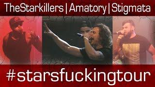 StarsFuckingTour (Stigmata/Amatory/TheStarkillers) - STARSFUCKTORY-X
