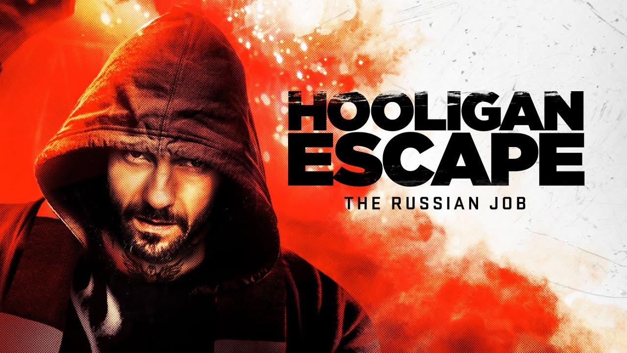 Download Hooligan Escape The Russian Job Full Movie | Hooligans Film | The Midnight Screening