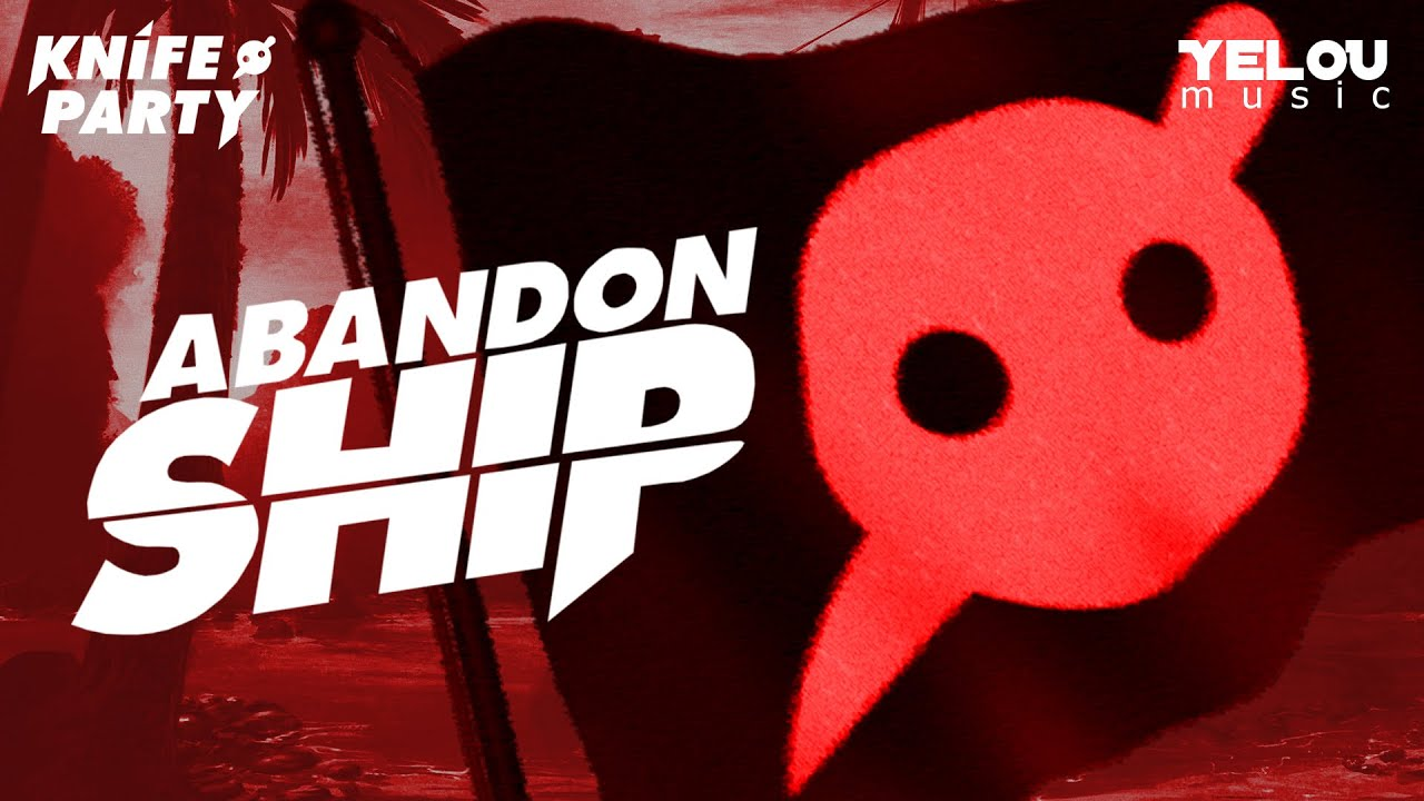 Knife Party - Abandon Ship (album review 3)