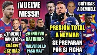 vuelve-messi-neymar-presin-total-critican-a-dembel-se-va-surez-rafinha-valverde