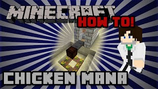 How To! Botania Automatic Chicken Mana
