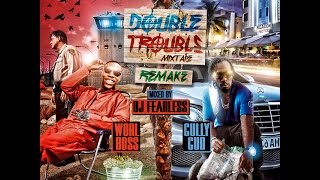 DJ FearLess - Double Trouble Remake DanceHall Mixtape