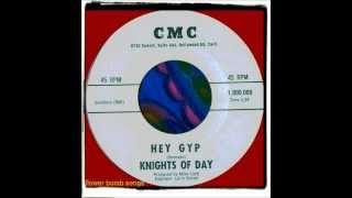 KNIGHTS OF DAY - HEY GYP