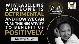 'The detrimental effects of labelling' by Mystqx Skye at the Golden Door 2020