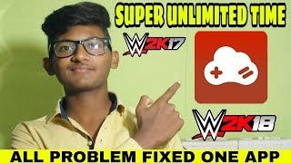 WWE 2K17 GLOUD GAMES PLAY UNLIMITED TIME GLOUD GANES UNLIMOTED TIME