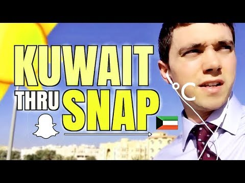 A year living in KUWAIT through SNAPCHAT 👻
