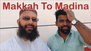 Makkah to madina ● Saudi Visit Part 10 ● Nukta Guidance