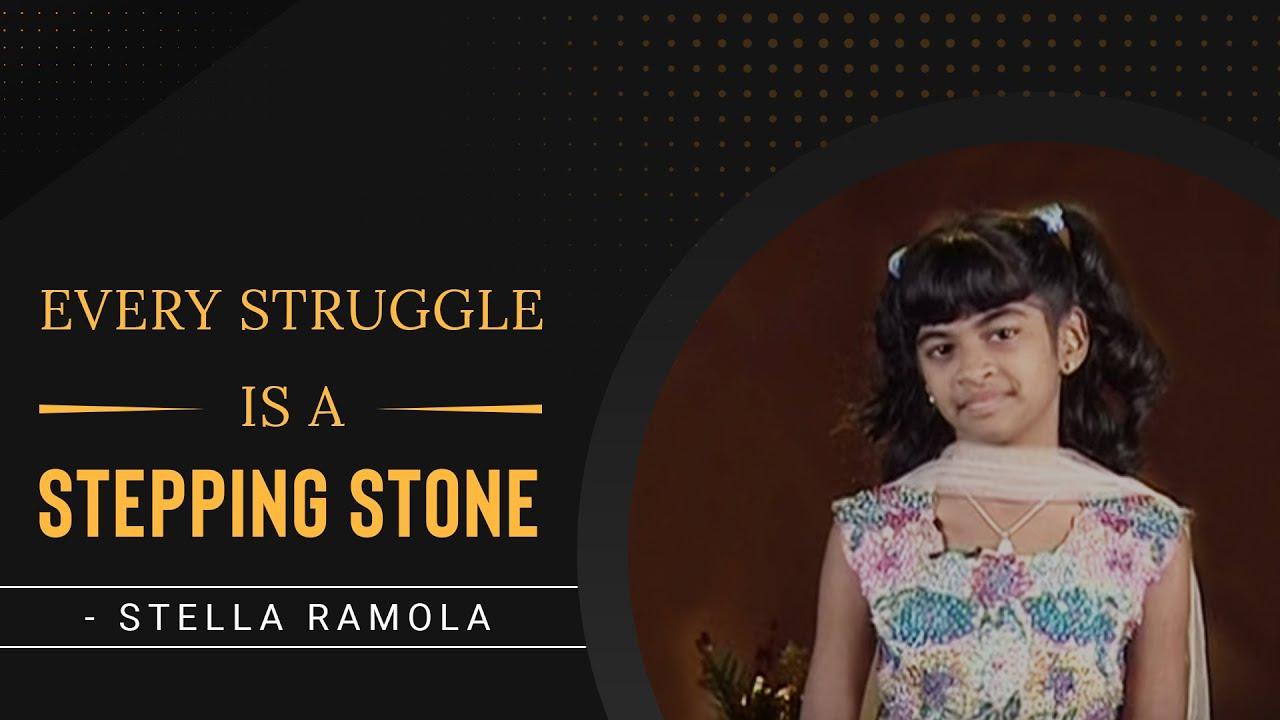 Every Struggle Is A Stepping Stone   Stella Ramola   Jesus Calls