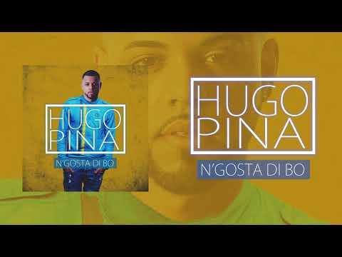 Hugo Pina - N'gosta Di Bo (Audio)