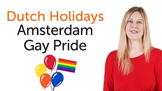 Dutch Holidays - Amsterdam Gay Pride