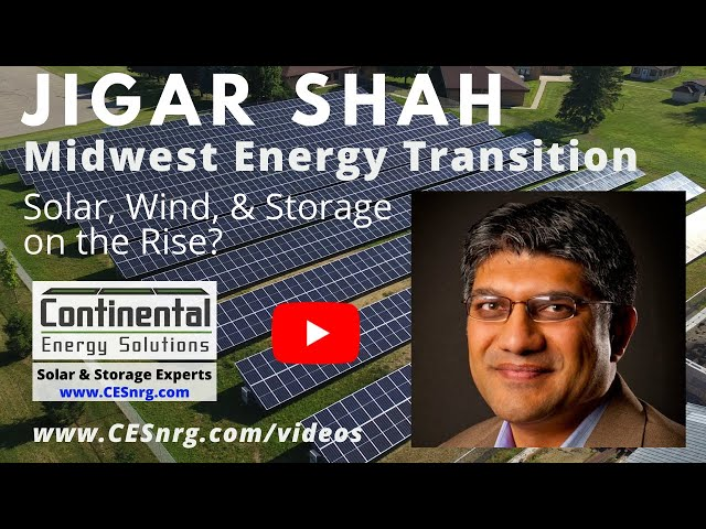 Jigar Shah - Midwest Energy Transition | Solar, Wind & Storage Rising?
