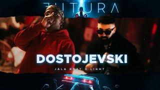 Jala Brat & Light - Dostojevski