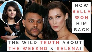 THE TRUTH ABOUT BELLA HADID, THE WEEKND & SELENA GOMEZ: How To Make An Ex Miss You & Want You Back!