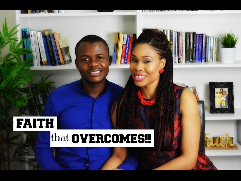 Faith that Overcomes | Overcoming Fear