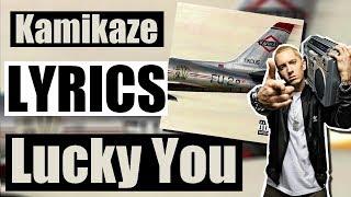Eminem - Lucky You ft. Joyner Lucas (Lyrics)