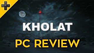 KHOLAT - Review