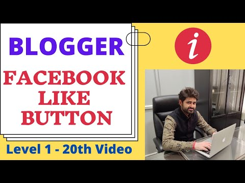 How To Add Facebook Like Button In Blogger? | Blogger Tutorial | Ishan Sharma