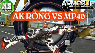 [Garena Free Fire] AK Rồng SKIN Mạnh Nhất Ăn Chắc MP40   AS Mobile