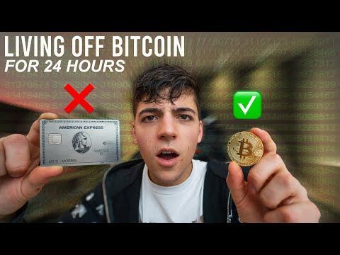 I Lived Using Only BITCOIN for 24 hours...