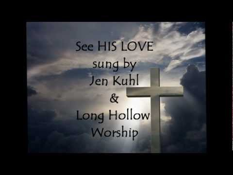 See HIS LOVE