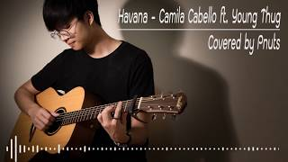 Havana - Camila Cabello ft. Young Thug | Covered by Pnuts |