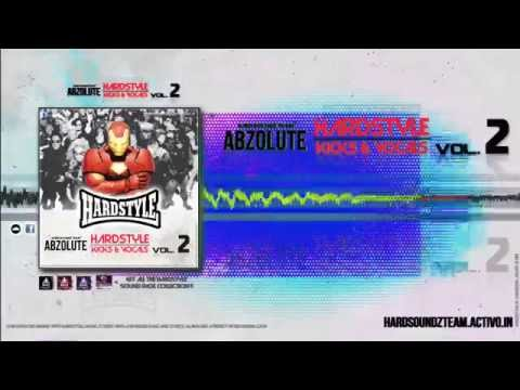 Abzolute Hardstyle Kicks & Vocals Vol. 2 [Remix by DJ Pygme]
