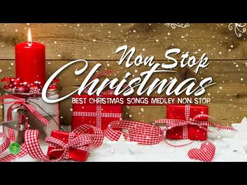 Christmas Songs Medley Non Stop 2019 - Best Christmas Songs Of All Time