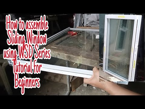 Step by Step/How to Fabricate or Paano Mag Assemble ng Sliding Window Using WSD Series