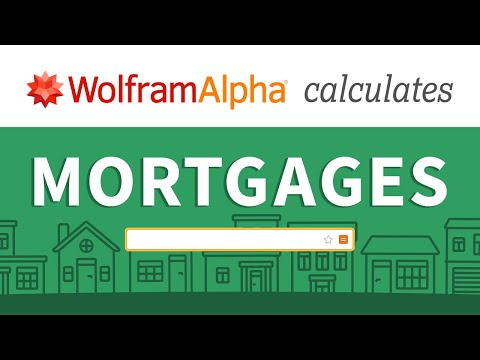 How To Calculate Mortgages With Wolfram|Alpha