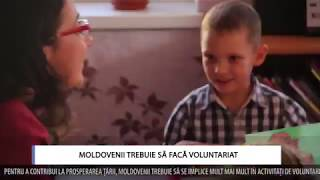 MOLDOVENII TREBUIE SĂ FACĂ VOLUNTARIAT