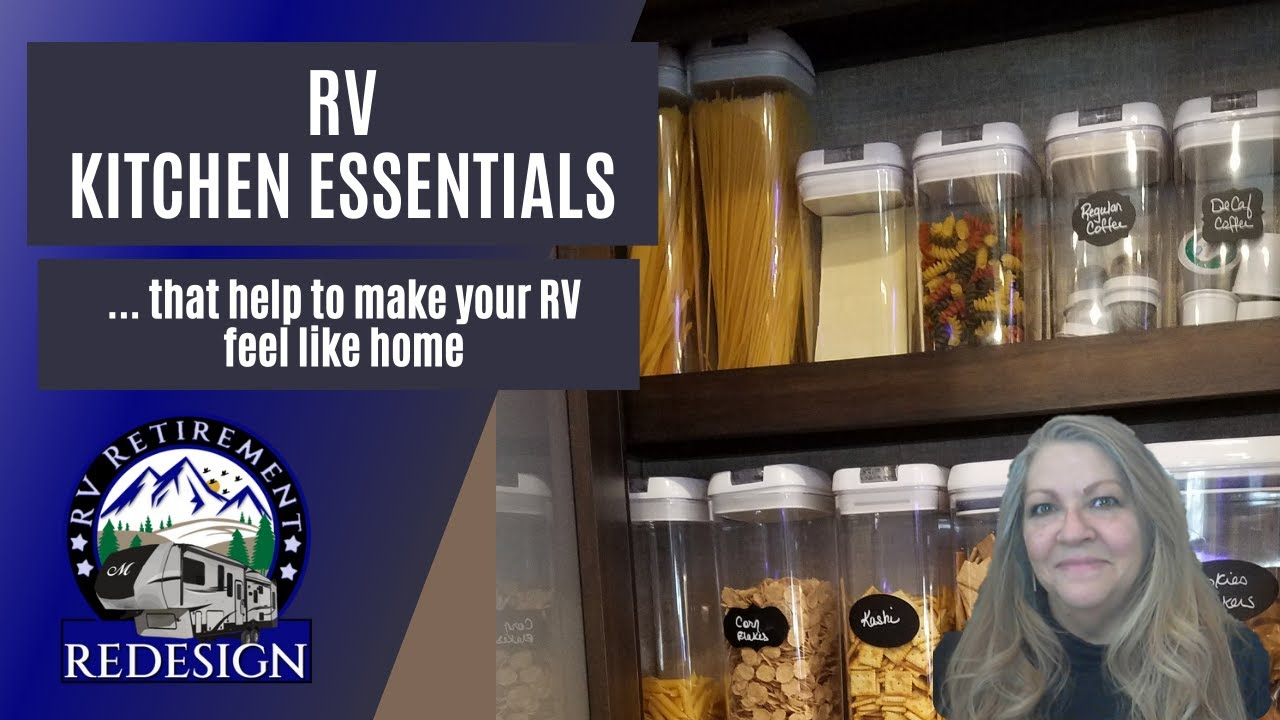 RV Kitchen Essentials: That help to make your RV feel like home.