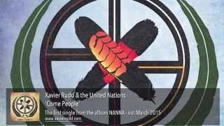 Xavier Rudd & The United Nations - Come People [audio]