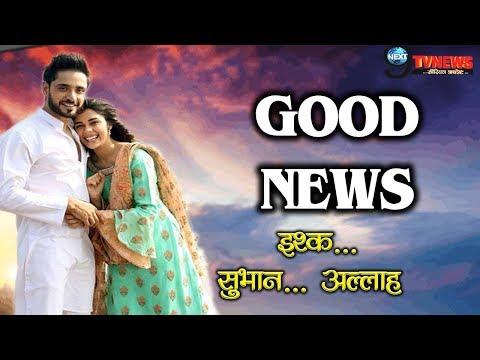 ISHQ SUBHAN ALLAH    GOOD NEWS FOR KABIR ZARA FANS    UPCOMING TWIST    ZEE TV