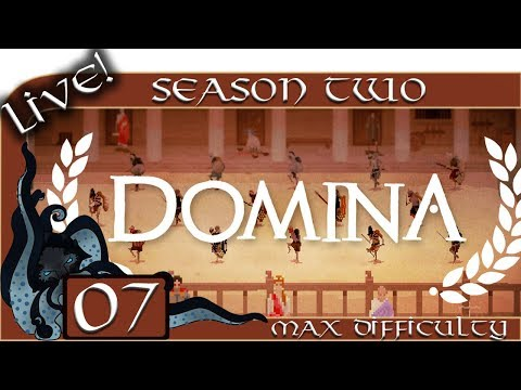 Domina (Gladiator Management Sim) - Season Two (Live) - #07 - Max Difficulty - Let's Play / Gameplay