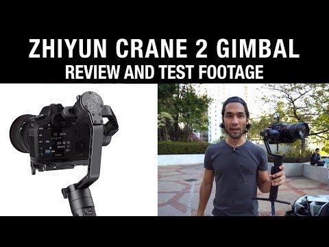 Zhiyun Crane 2 Gimbal  and Test Footage