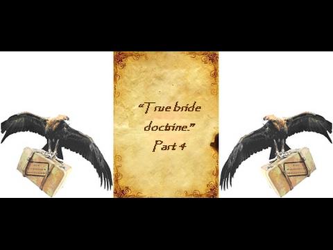True Bride Doctrine Pt4