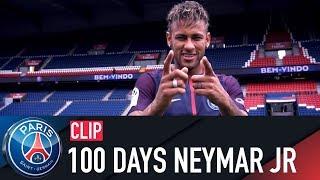 NEYMAR JR -  100 DAYS