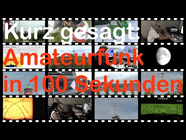 Was ist Amateurfunk? In 100 Sek. – Ausschnitt aus: Vom Leuchtturm zum Funkturm
